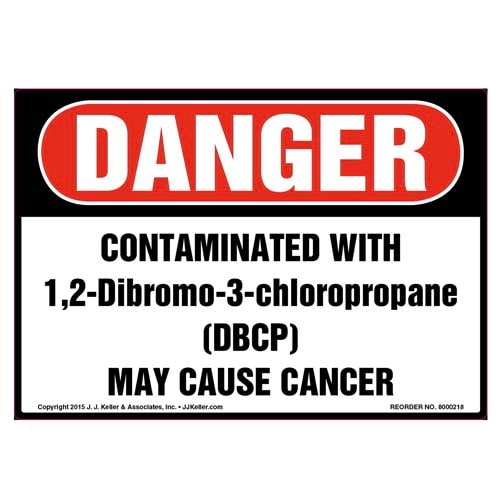 Danger: Contaminated With 1, 2-Dibromo-3-Chloropropane (DBCP) Label - OSHA (010023)