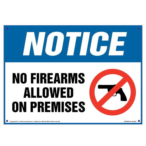 Notice: No Firearms Allowed On Premises - OSHA Sign (010030)
