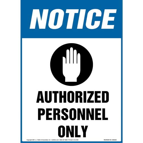 Notice: Authorized Personnel Only Sign with Hand Icon - OSHA, Vertical Format (010033)