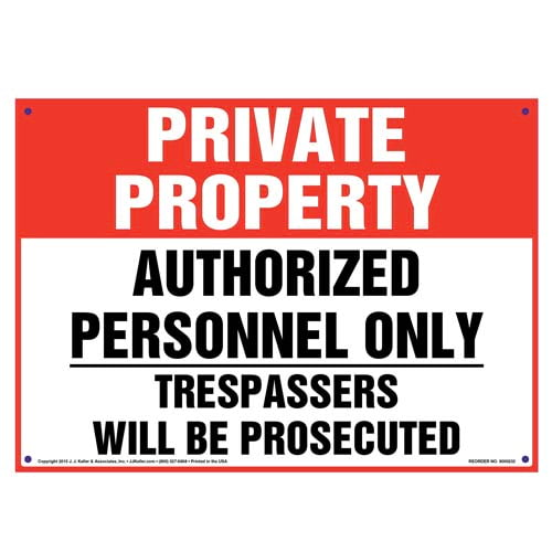 Private Property: Authorized Personnel Only, Trespassers Will Be Prosecuted Sign (010037)