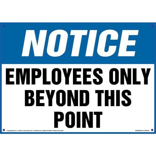 Notice: Employees Only Beyond This Point Sign - OSHA (010052)