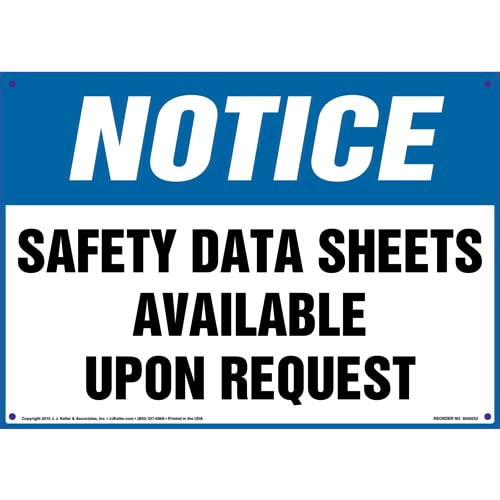 Notice: Safety Data Sheets Available Upon Request Sign - OSHA (010057)