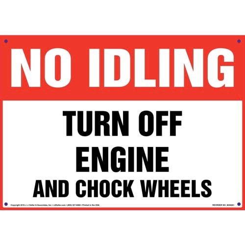 No Idling: Turn Off Engine & Chock Wheels Sign (010066)