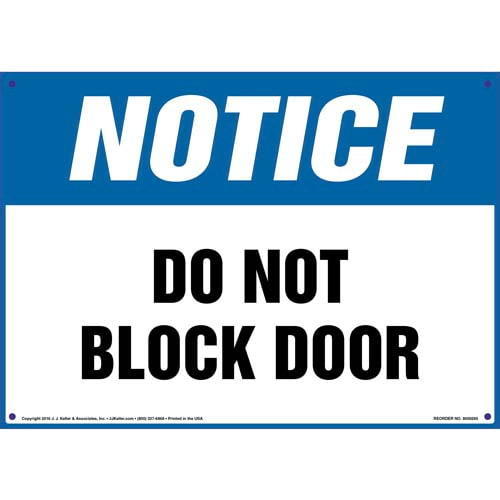 Notice: Do Not Block Door Sign - OSHA (010070)