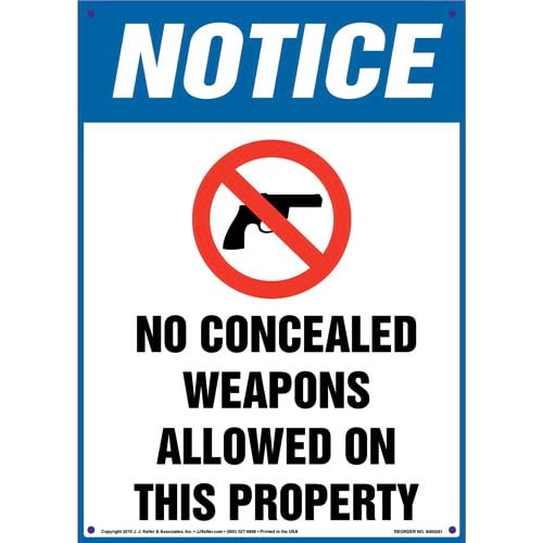 Notice: No Concealed Weapons Allowed On This Property - OSHA Sign (010086)