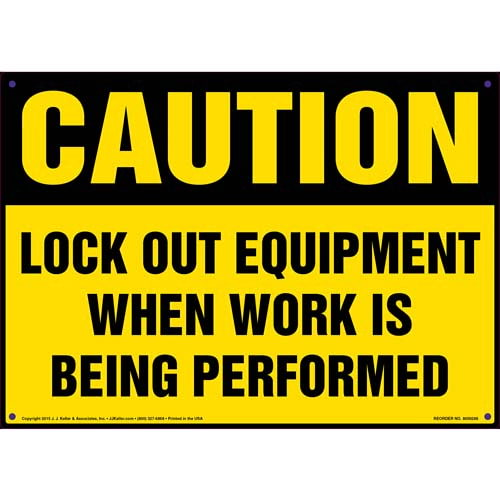 Caution: Lockout Equipment When Work Is Being Performed - OSHA Sign (010093)