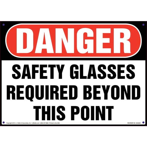 Danger: Safety Glasses Required Beyond This Point - OSHA Sign (010095)
