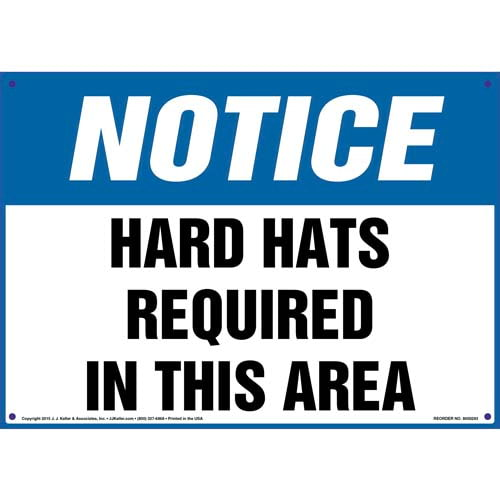 Notice: Hard Hats Required In This Area - OSHA Sign (010098)