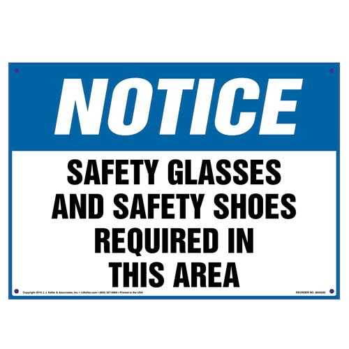 Notice: Safety Glasses/Shoes Required In This Area - OSHA Sign (010100)