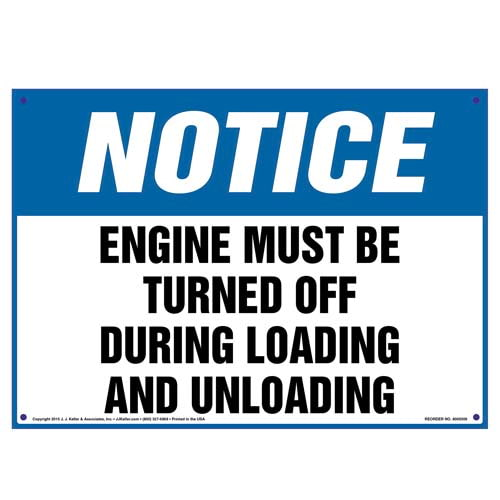 Notice: Engine Must Be Turned Off During Loading/Unloading Sign - OSHA (010114)