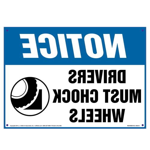 Notice: Drivers Must Chock Wheels Sign - OSHA, Mirror Image (010116)