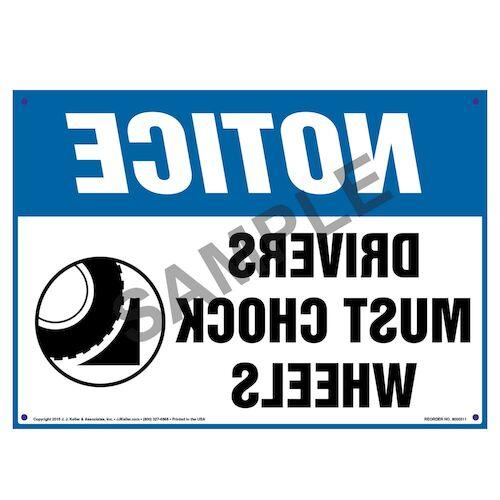 Notice: Drivers Must Chock Wheels - Reverse Image OSHA Sign (010116)