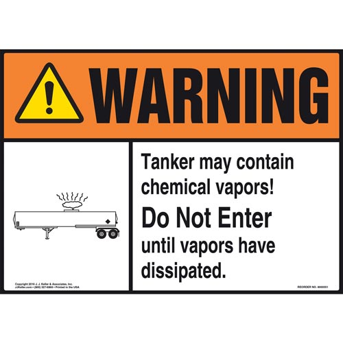 Warning: Tanker Contains Chemical Vapors Sign - ANSI (011489)