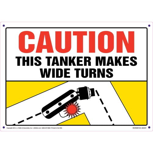 Caution: Tanker Makes Wide Turns Sign - Horizontal (011579)