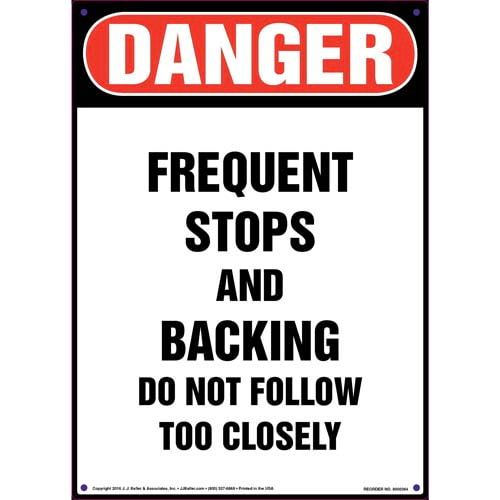 Danger: Frequent Stops and Backing Vehicle Sign - OSHA (011502)