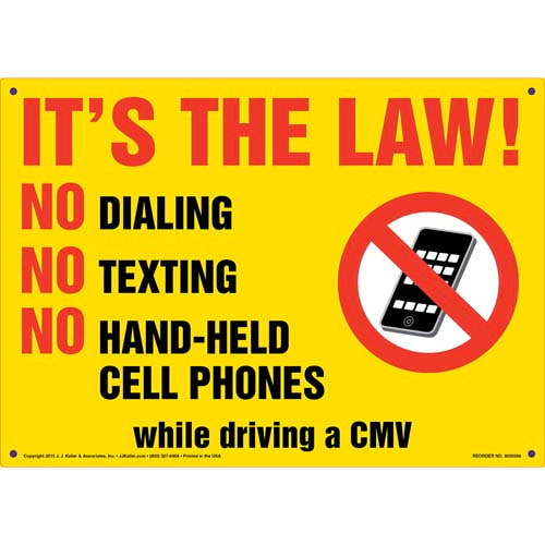 It's The Law! No Dialing/Texting/Hand-Held Cell Phones Sign (011504)