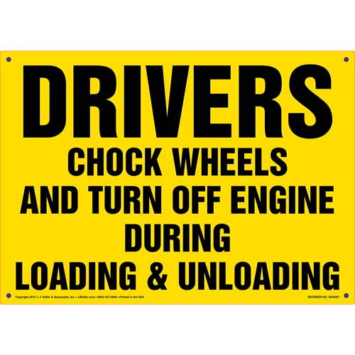 Drivers Chock Wheels and Turn Off Engine Sign (011505)