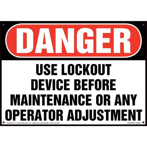 Danger: Use Lockout Device Before Maintenance - Lockout/Tagout OSHA Sign (011507)