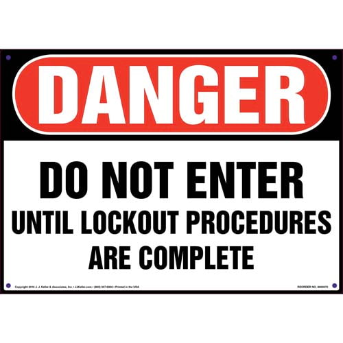 Danger: Do Not Enter Until Lockout Procedures Are Complete - Lockout/Tagout OSHA Sign (011508)