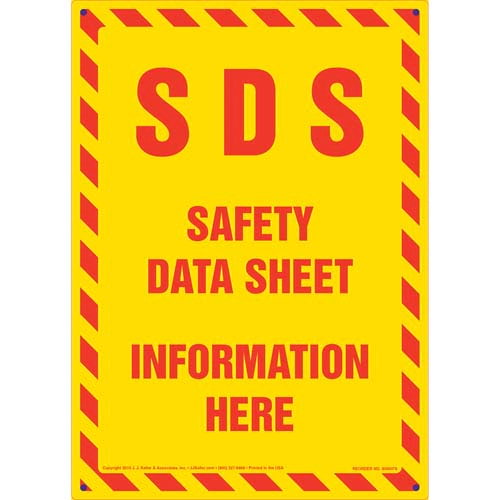 SDS Safety Data Sheet Information Here Sign (011516)