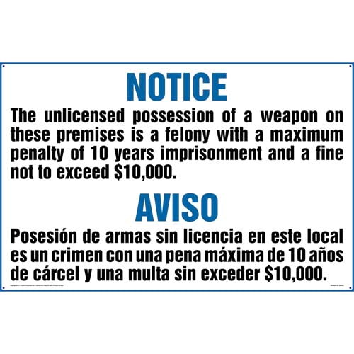 Texas: Unlicensed Possession of Weapon on Premises is a Felony Sign (Bilingual) (011576)