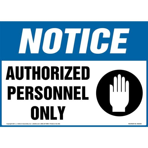 Notice: Authorized Personnel Only Sign with Hand Icon - OSHA (010430)