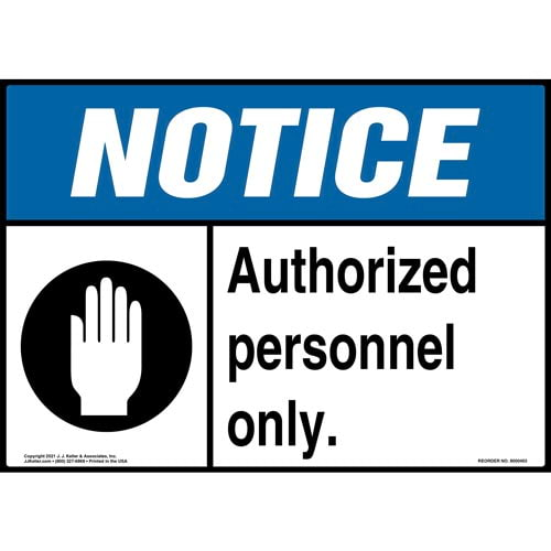 Notice: Authorized Personnel Only Sign with Hand Icon - ANSI (010431)
