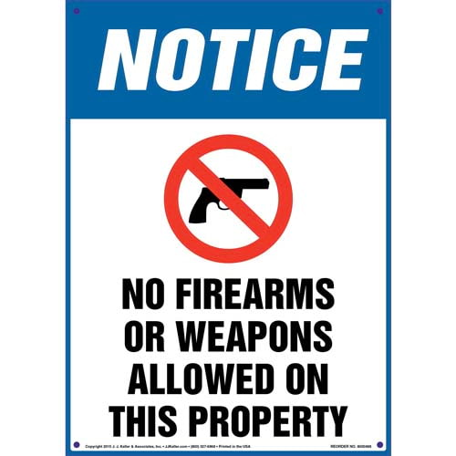 Notice: No Firearms Or Weapons Allowed On This Property - OSHA Sign (011717)