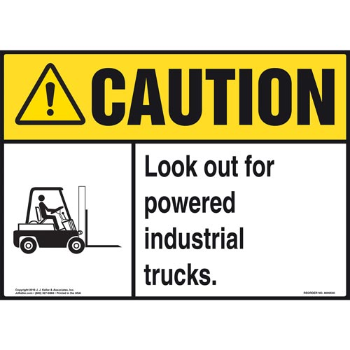 Caution: Look Out For Powered Industrial Trucks Sign - ANSI (011759)