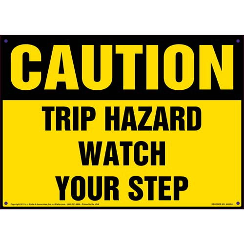 Caution: Tripping Hazard Watch Your Step - OSHA Sign (011772)