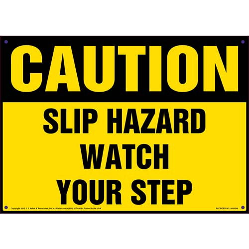 Caution: Slip Hazard Watch Your Step - OSHA Sign (011778)