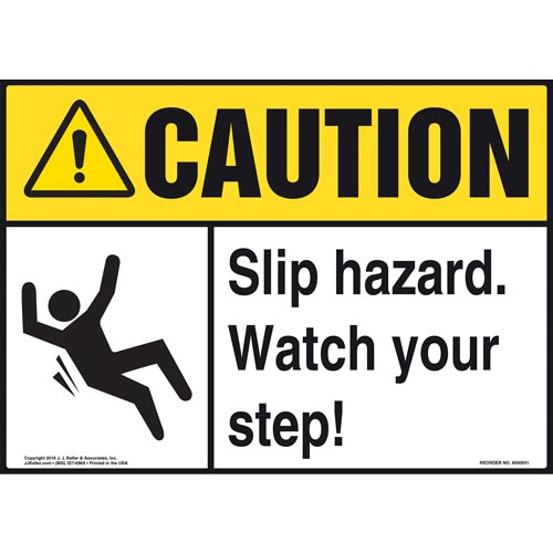 Caution: Slip Hazard Watch Your Step - ANSI Sign (011780)