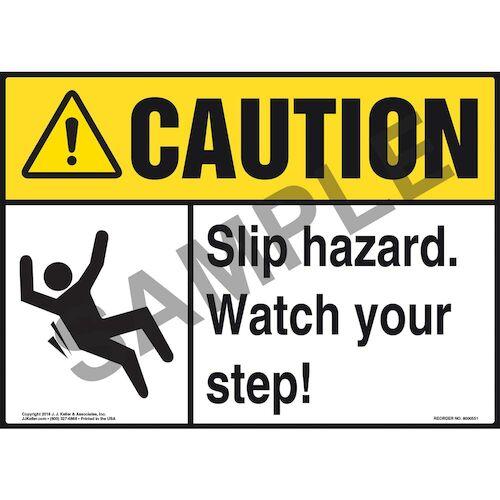 Caution: Slip Hazard Watch Your Step - ANSI Sign (011780)
