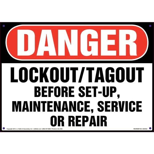 Danger: Lockout/Tagout Before Set-Up, Maintenance, Service, Or Repair - OSHA Sign (011781)