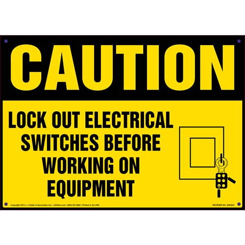 Caution: Lock Out Switches Before Working On Equipment - OSHA Sign (011783)