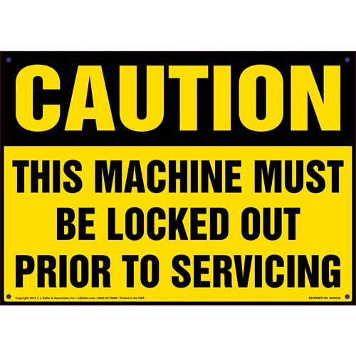 Caution: This Machine Must Be Locked Out Prior To Servicing - OSHA Sign (011787)