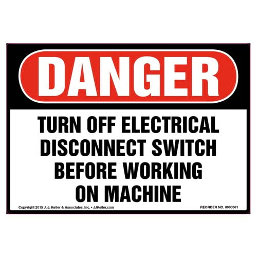Danger: Turn Off Electrical Disconnect Switch Before Working On Machine - OSHA Label (011790)