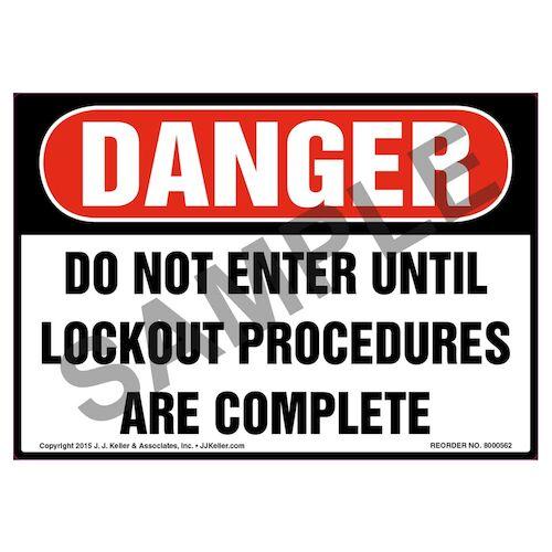 Danger: Do Not Enter Until Lockout Procedures Are Completed - OSHA Label (011791)