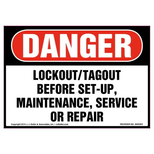 Danger: Lockout/Tagout Before Set-Up, Maintenance, Or Repair - OSHA Label (011792)