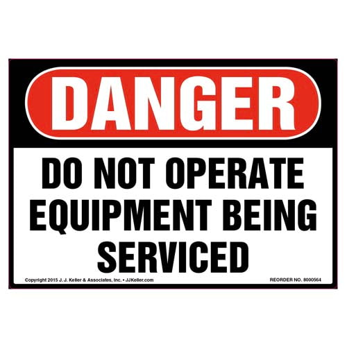 Danger: Do Not Operate Equipment Being Serviced - OSHA Label (011793)