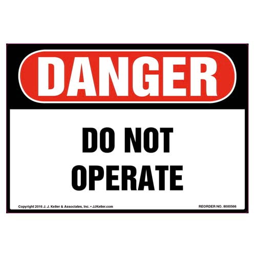Danger: Do Not Operate - OSHA Label (011795)