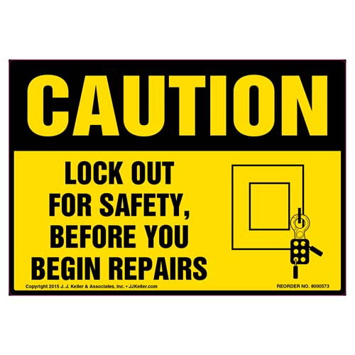 Caution: Lock Out For Safety, Before You Begin Repairs - OSHA Label (011802)