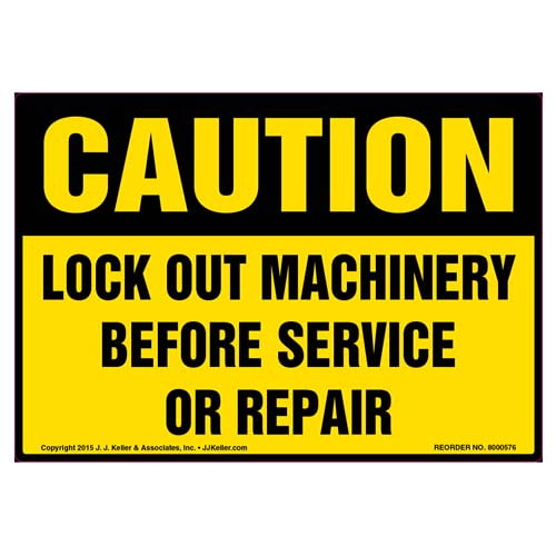 Caution: Lock Out Machinery Before Servicing Or Repair - OSHA Label (011805)