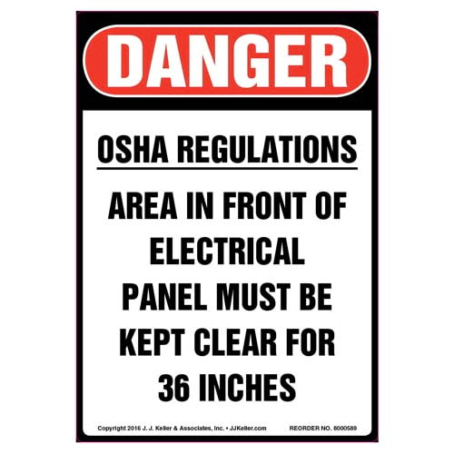 Danger: OSHA Regulations Area Must Be Kept Clear - OSHA Label (011818)