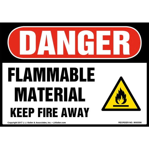 Danger: Flammable Material Keep Fire Away Label - OSHA (011819)