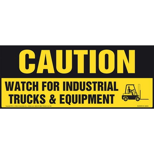 Caution: Watch For Industrial Trucks & Equipment Sign - OSHA (011889)