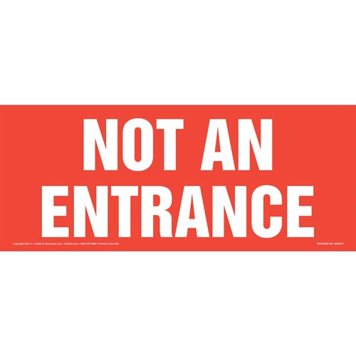 Not An Entrance Sign - White Text on Red (011914)