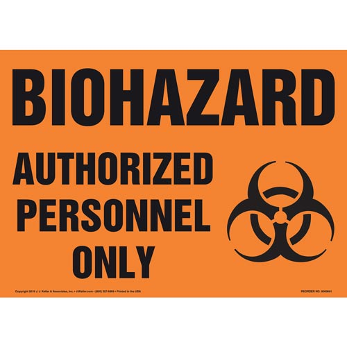 Biohazard: Authorized Personnel Only Sign with Icon (011917)
