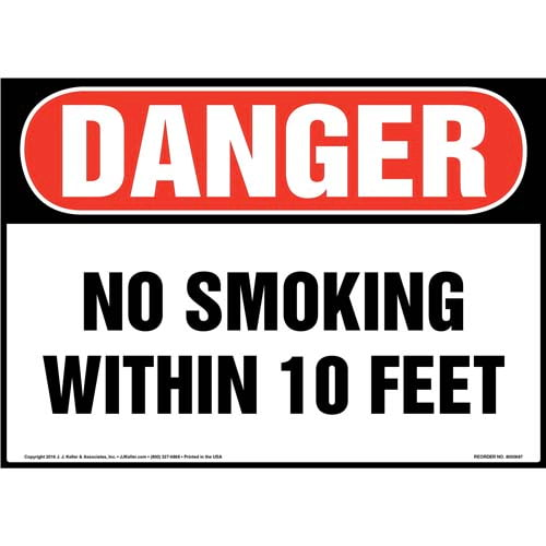 Danger: No Smoking Within 10 Feet Sign - OSHA (011923)