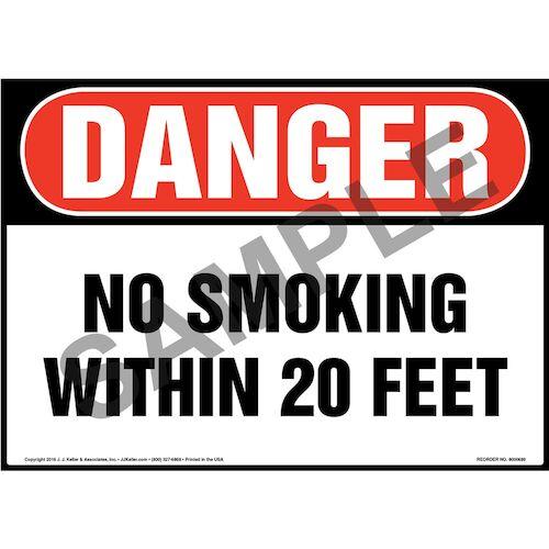 Danger: No Smoking Within 20 Feet Sign - OSHA (011925)